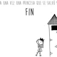 Había una vez, una princesa que se salvó sola